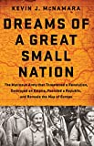 Dreams of a Great Small Nation: The Mutinous Army