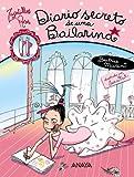 Diario secreto de una bailarina / Secret Diary of a Dancer (Zapatillas Rosas / Pink Ballet Shoes) (Spanish Edition)