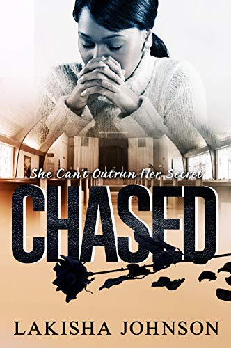Amazon com: Chased (9781731489531): Lakisha Johnson: Books