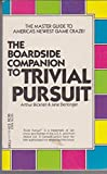The Boardside Companion to Trivial Pursuit, Jane Dentinger and Arthur Bucknell, 0440107563