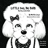 img - for Little Dog, Big Bark. Big Dog, Little Bark. book / textbook / text book