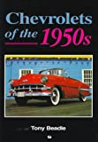 Chevrolets of the 1950s, Beadle, Tony, 0760303959