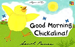 Good Morning, Chickalina! (The Chickalina Picture Books Book 1) by [Panse, Sonal]