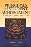 img - for Principals and Student Achievement: What the Research Says by Cotton, Kathleen (2003) Paperback book / textbook / text book