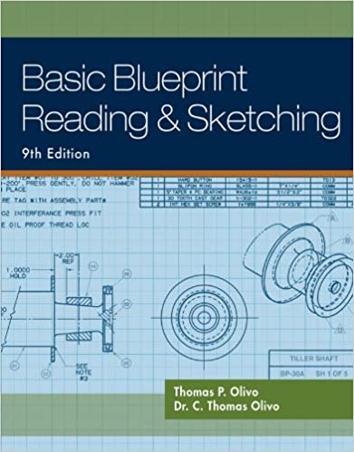 Basic blueprint reading and sketching thomas p olivo c thomas basic blueprint reading and sketching 9th edition kindle edition malvernweather Choice Image