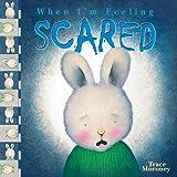 When I'm Feeling Scared, Trace Moroney, 0769644279