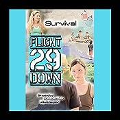 Survival: Flight 29 Down #7 | Stan Rogow, D. J. MacHale