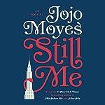 Still Me: A Novel | Jojo Moyes