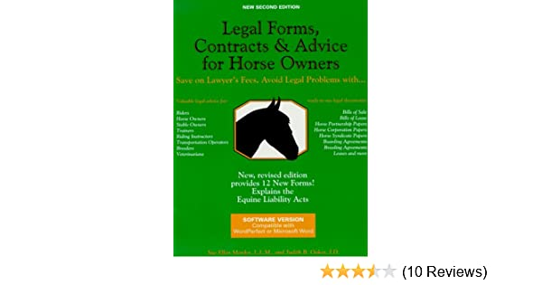 Legal Forms Contracts And Advice For Horse Owners Sue Ellen - Legal forms contracts