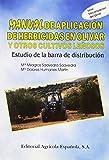 img - for Manual de Aplicacion de Herbicidas En Olivar (Spanish Edition) book / textbook / text book