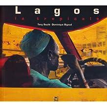 Lagos, la Tropicale