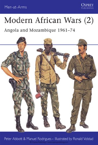 Modern African Wars (2): Angola and Mozambique 1961–74: Angola and Mozambique, 1961-74 (Men-at-Arms)
