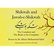 Shikwah and Jawab-e-Shikwah: The Complaint and the Reply to the Complaint