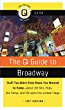 The Q Guide to Broadway