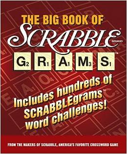 :PDF: The Big Book Of Scrabblegrams (Scrabble Brand Grams). talented Sciences Airman Rancho leche Sensor