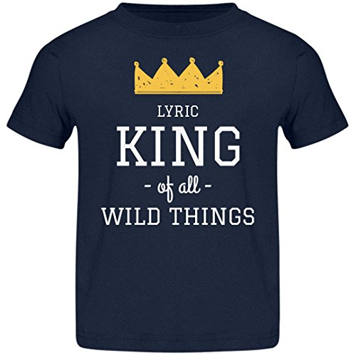 FUNNYSHIRTS.ORG Lyric King of All Wild Things: Jersey Toddler ()