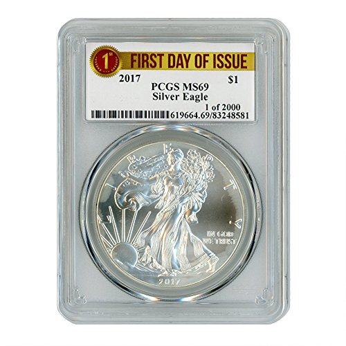 2017 American Silver Eagle $1 MS69 PCGS First Day of Issue