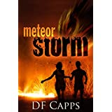 METEOR STORM (A Visionary Apocalyptic Adventure)