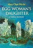 img - for Egg Woman's Daughter: A Tanka Memoir book / textbook / text book