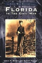 Florida in the Civil War  (FL)  (Civil War History) Paperback