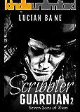 Scribbler Guardian 2: Seven Sons of Zion