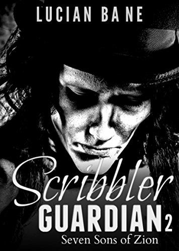 Scribbler Guardian 2: Seven Sons of Zion by [Bane, Lucian]