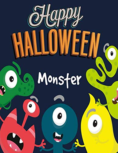 Monster: Happy Halloween: Coloring Book for Kids (Happy Halloween) (Halloween Happy Activities)