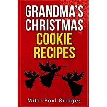 Grandma?s Christmas Cookie Recipes