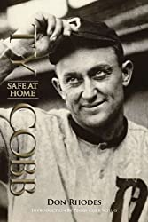 By Don Rhodes - Ty Cobb: Safe at Home: 1st (first) Edition