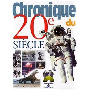 Chronique du 20e siècle par Legrand