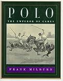 Polo, Frank Milburn, 0394571614