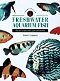 Identifying Fresh Water Aquarium Fish, Derek J. Lambert, 0785808671