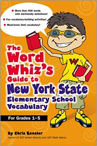 The Word Whiz's Guide to New York Elementary School