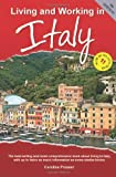 Living and Working in Italy, 4th Edition, Robbi Forrester-Atligan, 1907339302