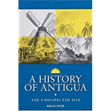 HISTORY OF ANTIGUA