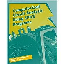 Computerized Circuit Analysis Using Spice Programs