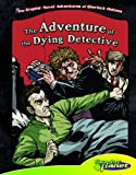 The Adventure of the Dying Detective, Vincent Goodwin, 1616419725