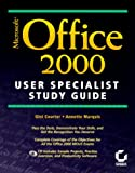 Microsoft Office 2000 User Specialist Study Guide, Annette Marquis and Gini Courter, 0782125743
