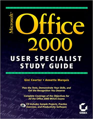 Microsoft Office 2000 User Specialist Study Guide: Gini Courter ...