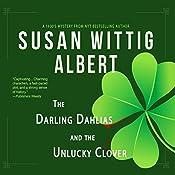 The Darling Dahlias and the Unlucky Clover | Susan Wittig Albert