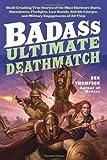 Badass - Ultimate Deathmatch, Ben Thompson, 0062112341