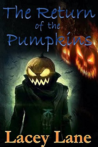The Return of the Pumpkins -