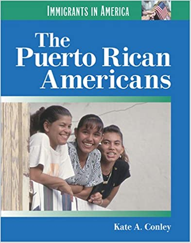 The Puerto Rican Americans (immigrants In America (lucent Books)) por Kate A Conley epub