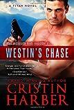 Westin's Chase, Cristin Harber, 0989776050