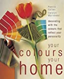 img - for Your Colours, Your Home book / textbook / text book