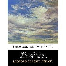 Feeds and feeding manual