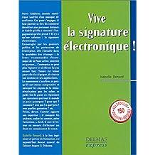 VIVE LA SIGNATURE ELECTRONIQUE 1ERE EDITION