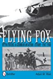 Flying Fox: Otto Fuchs: A German Aviator's Story 1917-1918