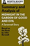 img - for Summary and Analysis of Midnight in the Garden of Good and Evil: A Savannah Story: Based on the Book by John Berendt (Smart Summaries) book / textbook / text book