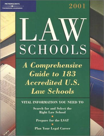 Peterson's Law Schools 2001: A Comprehensive Guide to 183 Accredited U.S. Law Schools
